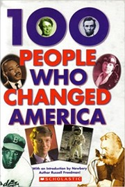 Cover of: 100 People Who Changed America