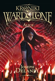 Cover of: Alice -  Kroniki Wardstone
