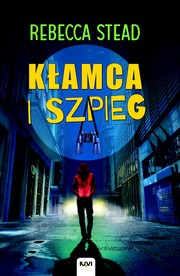 Cover of: Kłamca i szpieg