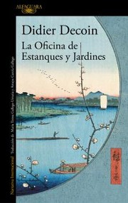 Cover of: La oficina de estanques y jardines