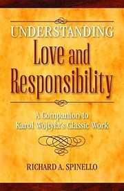 Cover of: Understanding Love and Responsibility
