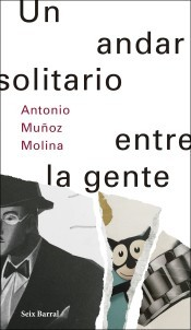 Cover of: Un andar solitario entre gente