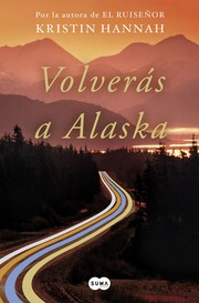 Cover of: Volverás a Alaska