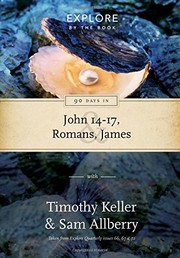 Cover of: 90 Days in John 14-17, Romans, James: Wisdom for the Christian Life