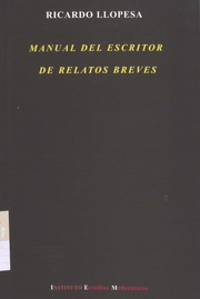 Cover of: Manual del escritor de relatos breves