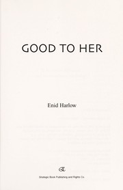 Cover of: Good to her