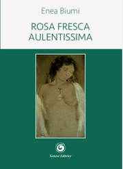 Cover of: Rosa fresca aulentissima