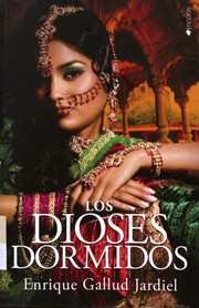 Cover of: Los dioses dormidos