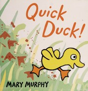 Cover of: Quick duck!