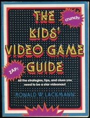 Cover of: The Kids' Video Game Guide