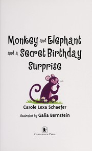 Cover of: Monkey and Elephant and a secret birthday surprise