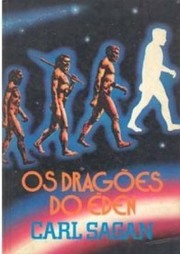 Cover of: Os dragões do Éden