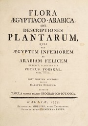 Cover of: Flora Ægyptiaco-Arabica, sive descriptiones plantarum