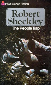 Cover of: The people trap and other pitfalls, snares, devices and delusions, as well as two sniggles and a contrivance