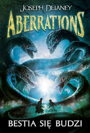 Cover of: Aberrations. Tom 1. Bestia się budzi