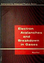 Cover of: Electron avalanches and breakdown in gases