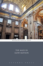 Cover of: The Mass in Slow Motion
