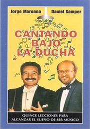 Cover of: Cantando bajo la ducha