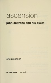 Cover of: Ascension : John Coltrane and his quest