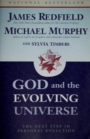 Cover of: God and the evolving universe: the next step in personal evolution