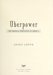 Cover of: {uml}Uberpower : the imperial temptation of America