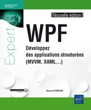 Cover of: WPF: développez des applications structurées (MVVM, XAML...)