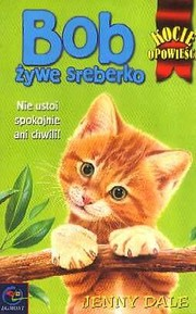 Cover of: Bob żywe sreberko