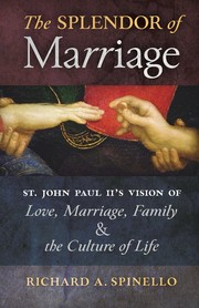 Cover of: The Splendor of Marriage