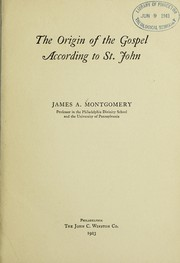 Cover of: The origin of the Gospel according to St. John