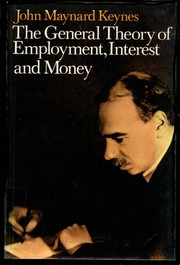 Cover of: The General Theory of Employment, Interest and Money