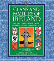 Cover of: Clans and Families of Ireland: The Heritage and Heraldry of Irish Clans and Families