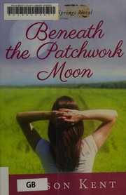 Cover of: Beneath the patchwork moon