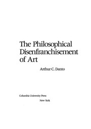 Cover of: The philosophical disenfranchisement of art
