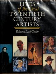 Cover of: Lives of the great twentieth century artists