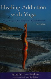 Cover of: Healing addiction with yoga