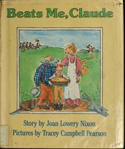 Cover of: Beats me, Claude