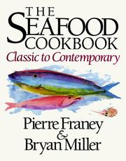 Cover of: The seafood cookbook: classic to contemporary