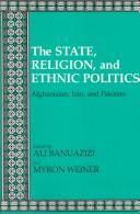 Cover of: The State, religion, and ethnic politics