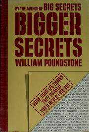Cover of: Bigger Secrets: more than 125 things they prayed you'd never find out