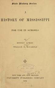 Cover of: A history of Mississippi for use in schools