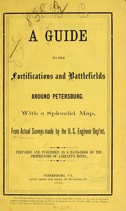 Cover of: A guide to the fortifications and battlefields around Petersburg