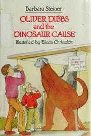 Cover of: Oliver Dibbs and the dinosaur cause