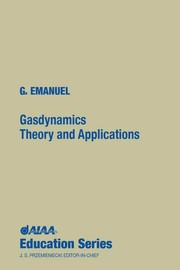 Cover of: Gasdynamics, theory and applications