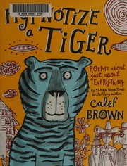 Cover of: Hypnotize a tiger
