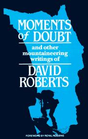Cover of: Moments of doubt and other mountaineering writings