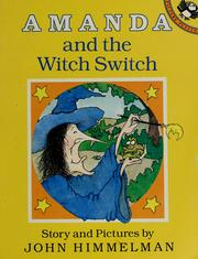 Cover of: Amanda and the witch switch: story and pictures