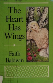 Cover of: Heart has wings