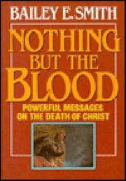 Cover of: Nothing but the blood