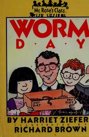 Cover of: Worm day: MR. ROSE'S (Mr. Rose's Class)