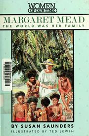 Cover of: Margaret Mead: the world was her family
